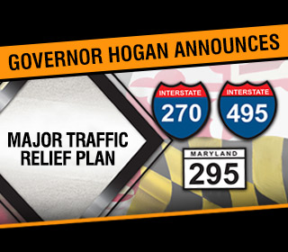 Governor Hogan Announces Major Traffic Relief Plan